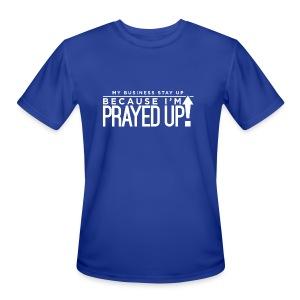 Prayed Up! - Men's Moisture Wicking Performance T-Shirt