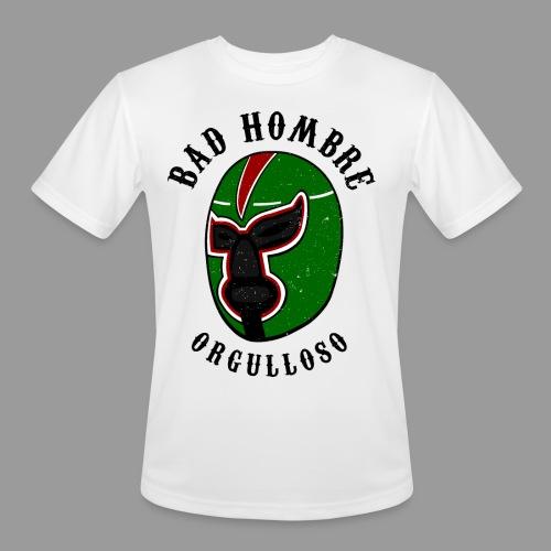 Proud Bad Hombre (Bad Hombre Orgulloso) - Men's Moisture Wicking Performance T-Shirt
