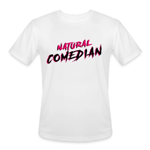 Natural Comedian - Men's Moisture Wicking Performance T-Shirt