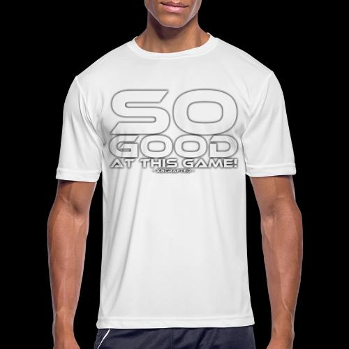 So Good at This Game! - Men's Moisture Wicking Performance T-Shirt