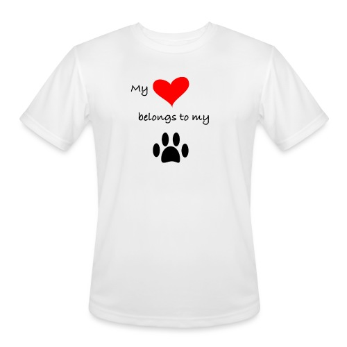 Dog Lovers shirt - My Heart Belongs to my Dog - Men's Moisture Wicking Performance T-Shirt