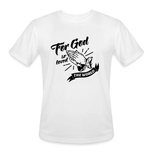 For God So Loved The World… - Alt. Design (Black) - Men's Moisture Wicking Performance T-Shirt