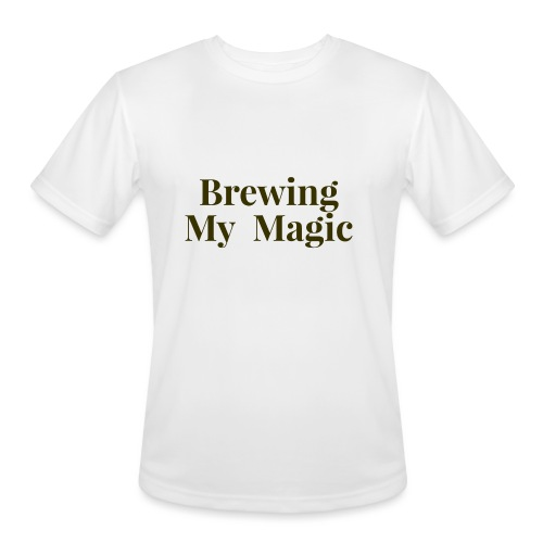 Brewing My Magic Women's Tee - Men's Moisture Wicking Performance T-Shirt