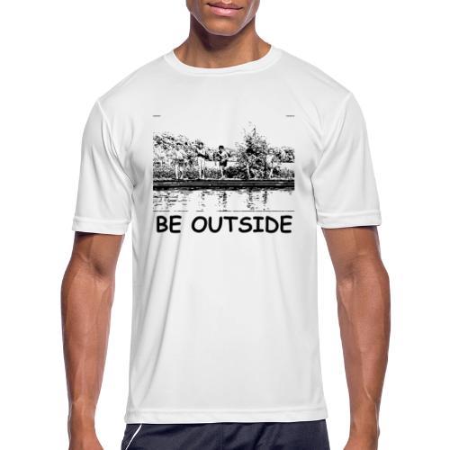Be Outside - Men's Moisture Wicking Performance T-Shirt