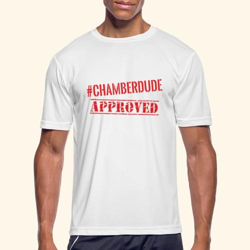 Chamber Dude Approved - Men's Moisture Wicking Performance T-Shirt