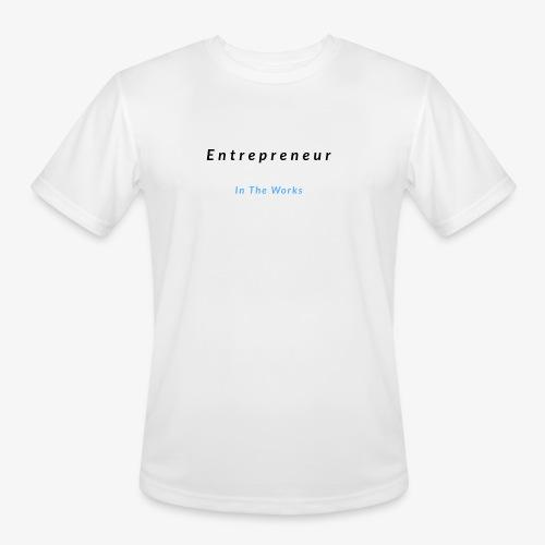 Entrepreneur In The Works - Men's Moisture Wicking Performance T-Shirt
