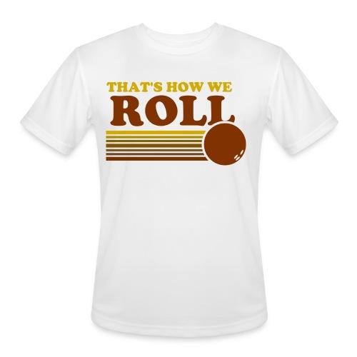 we_roll - Men's Moisture Wicking Performance T-Shirt
