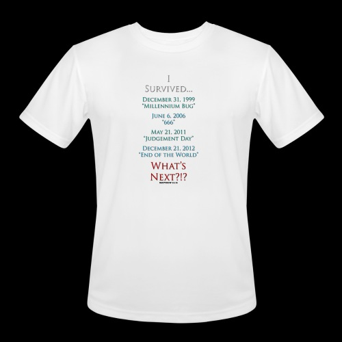 Survived... Whats Next? - Men's Moisture Wicking Performance T-Shirt