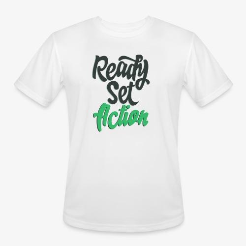 Ready.Set.Action! - Men's Moisture Wicking Performance T-Shirt