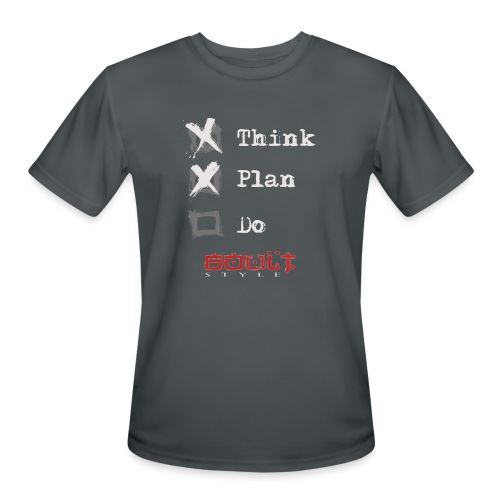 0116 Think Plan Do - Men's Moisture Wicking Performance T-Shirt