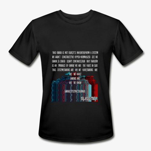 ERROR Lyrics - Men's Moisture Wicking Performance T-Shirt