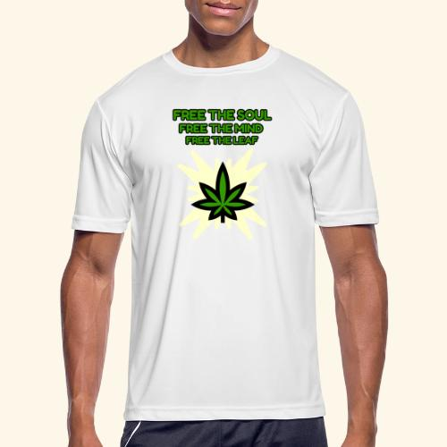 FREE THE SOUL - FREE THE MIND - FREE THE LEAF - Men's Moisture Wicking Performance T-Shirt