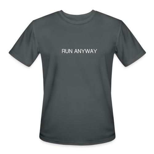 RUN ANYWAY - Men's Moisture Wicking Performance T-Shirt