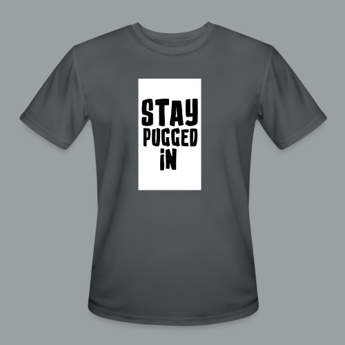 Stay Pugged In Clothing - Men's Moisture Wicking Performance T-Shirt