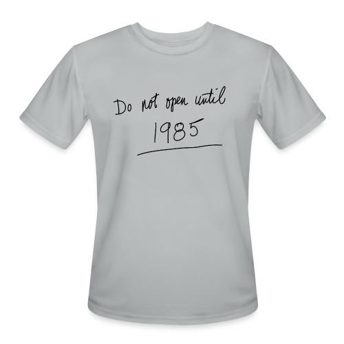 Do Not Open Until 1985 - Men's Moisture Wicking Performance T-Shirt