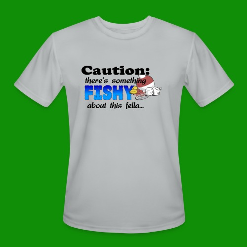 Something Fishy About this Fella - Men's Moisture Wicking Performance T-Shirt