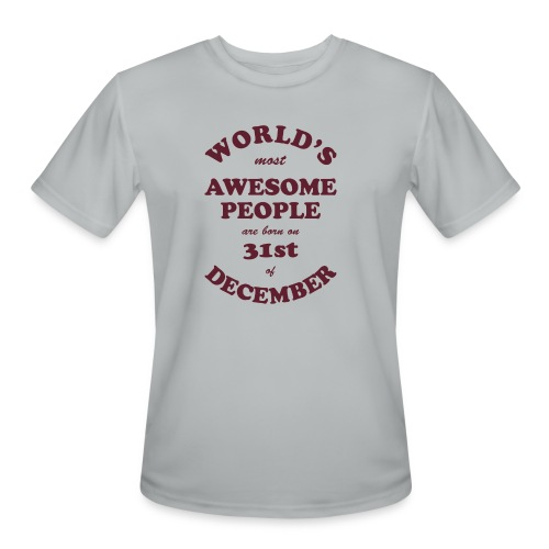 Most Awesome People are born on 31st of December - Men's Moisture Wicking Performance T-Shirt