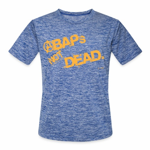 ABAPsNotDead orange - Men's Moisture Wicking Performance T-Shirt