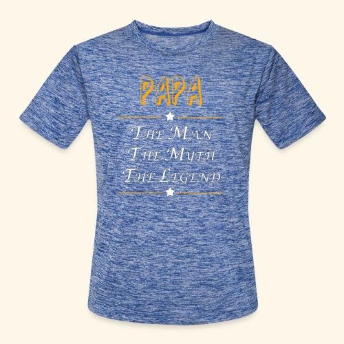 Papa the man the myth the legend - Men's Moisture Wicking Performance T-Shirt