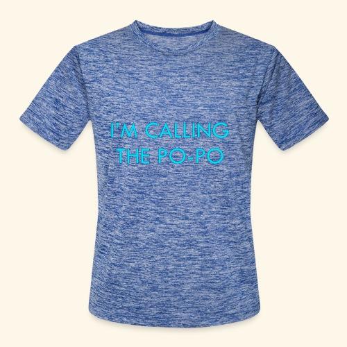 I'M CALLING THE PO-PO | ABBEY HOBBO INSPIRED - Men's Moisture Wicking Performance T-Shirt