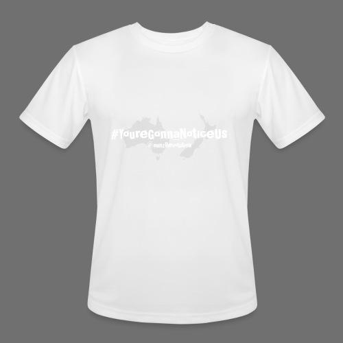 #youreGonnaNoticeUs No Mischief - Men's Moisture Wicking Performance T-Shirt