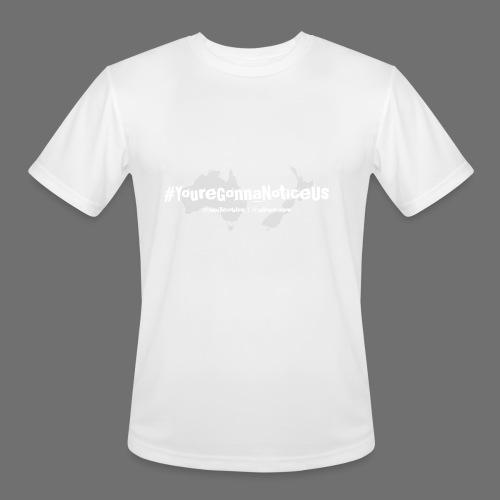 #youreGonnaNoticeUs - Men's Moisture Wicking Performance T-Shirt