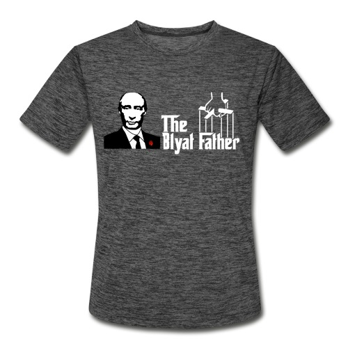The Blyat Father - Men's Moisture Wicking Performance T-Shirt