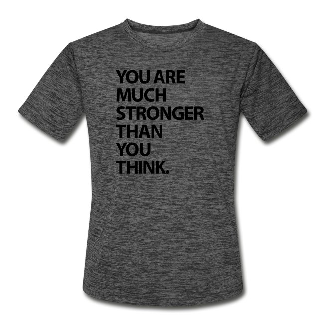 You are much stronger than you think