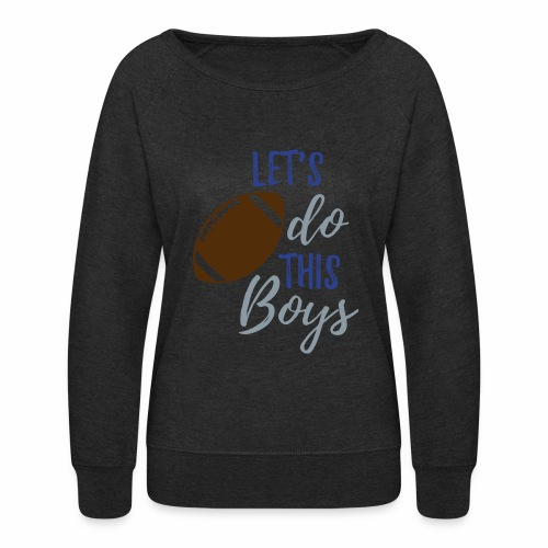 Let s Do this boys titan - Women's Crewneck Sweatshirt