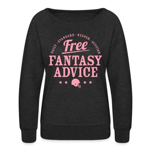 Free Fantasy Football Advice - Women's Crewneck Sweatshirt