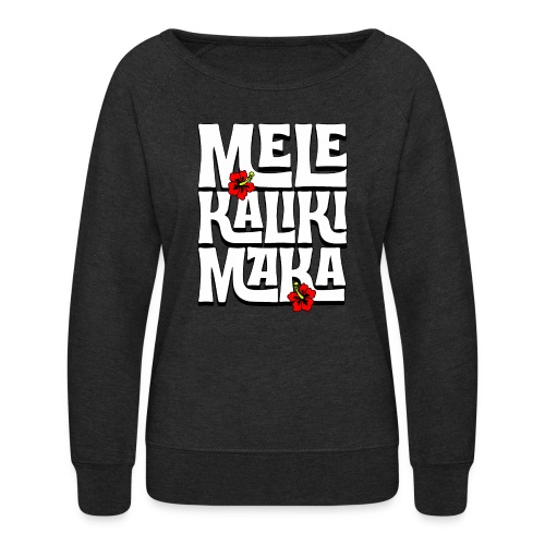 Mele Kalikimaka Hawaiian Christmas Song - Women's Crewneck Sweatshirt