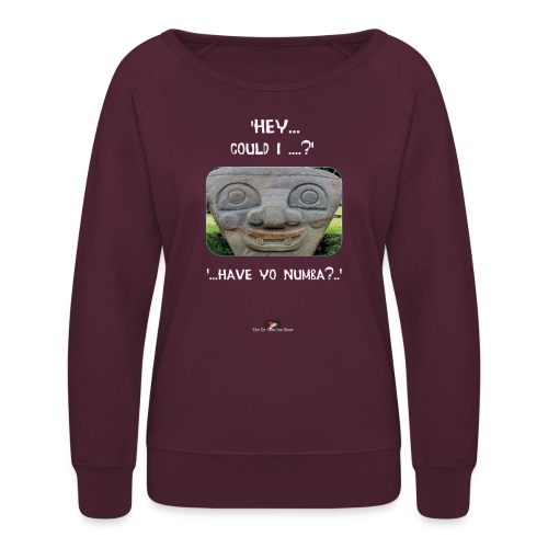 The Hey Could I have Yo Number Alien - Women's Crewneck Sweatshirt