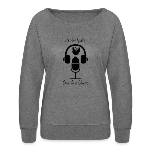 Give Zero Clucks - Women's Crewneck Sweatshirt