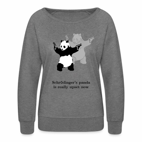 Schrödinger's panda is really upset now - Women's Crewneck Sweatshirt