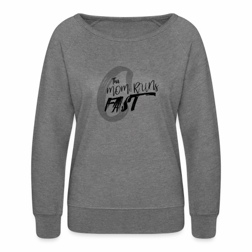 This Mom Runs FAST - Women's Crewneck Sweatshirt
