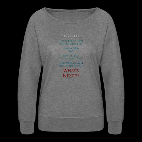 Survived... Whats Next? - Women's Crewneck Sweatshirt
