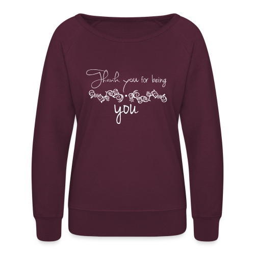 Thank you for being you (white) - Women's Crewneck Sweatshirt