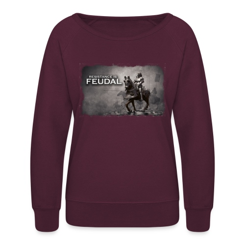 Resistance is Feudal 2 - Women's Crewneck Sweatshirt