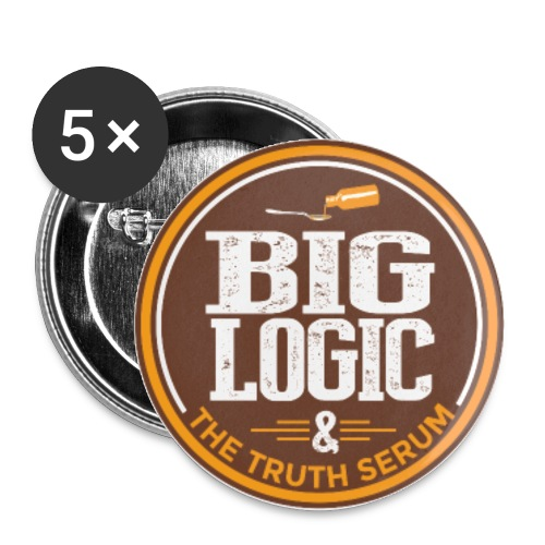 Big Logic & The Truth Serum - Buttons small 1'' (5-pack)