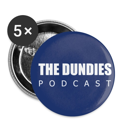 Dundies Podcast Logo - Buttons small 1'' (5-pack)