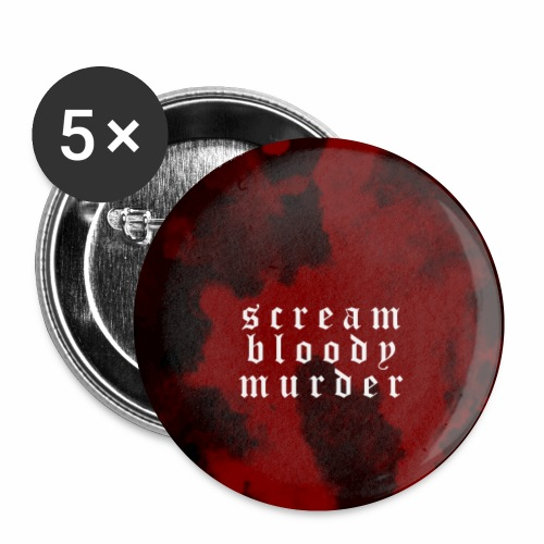 scream bloody murder - Small Buttons