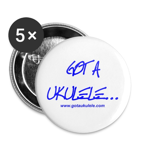 Got A Ukulele Logo - Buttons small 1'' (5-pack)