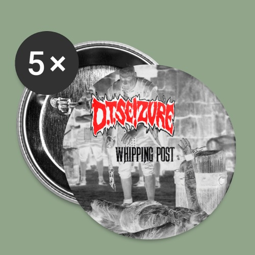 D T Seizure Whipping Post Button - Buttons small 1'' (5-pack)