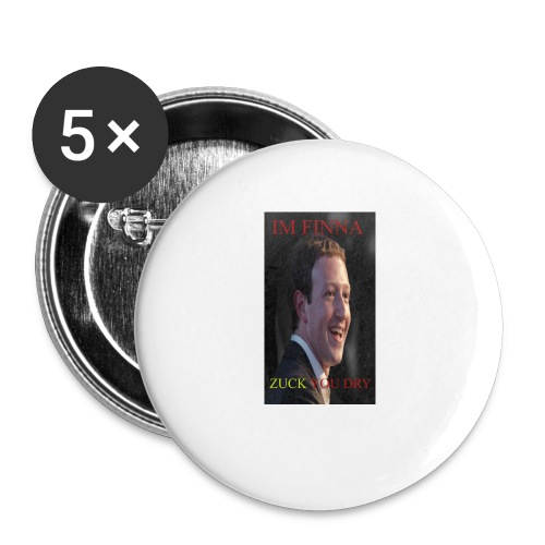 ZUCK YOU DROI - Buttons small 1'' (5-pack)