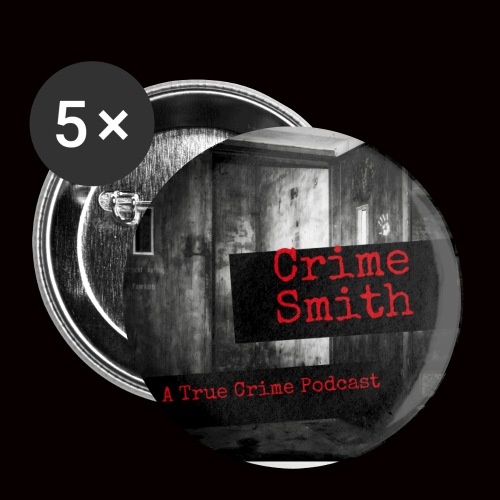 Crime Smith: A True Crime Podcast - Small Buttons