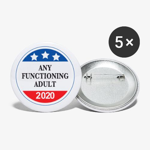 Any Functioning Adult 2020 - Buttons small 1'' (5-pack)