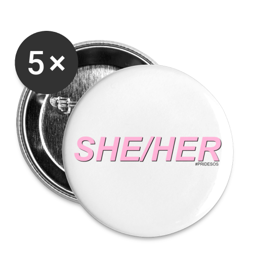 SHE/HER PRONOUNS - Small Buttons