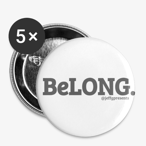 BELONG black with jeffgpresents - Buttons small 1'' (5-pack)