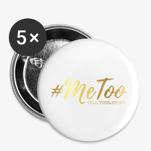#MeToo - Buttons small 1'' (5-pack)