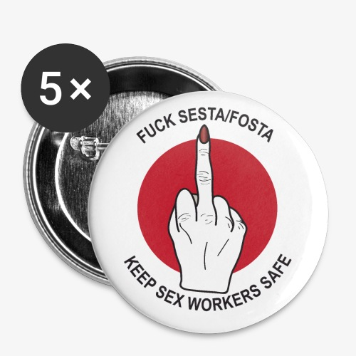 keep sex workers safe - Small Buttons